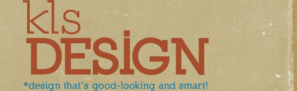 kls designs: design that is good-looking and smart!